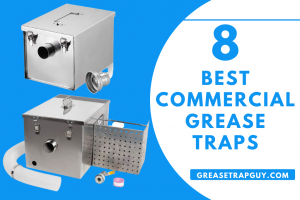 Best Commercial Grease Traps