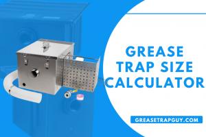 Grease Trap Size Calculator