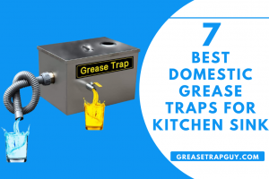 Best Domestic Grease Traps for Kitchen Sink