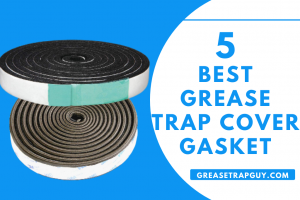 Best Grease Trap Cover Gasket