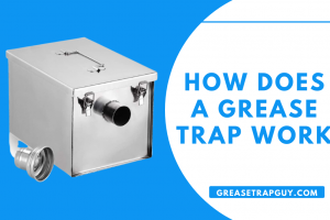 How Does a Grease Trap Work (1)