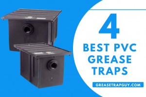 Best PVC Grease Traps